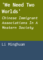 'We need two worlds': Chinese immigrant associations in a Western society