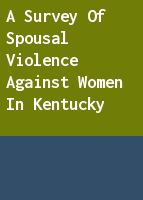 A survey of spousal violence against women in Kentucky