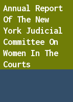 Annual Report of the New York Judicial Committee on Women in the Courts