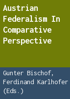 Austrian Federalism in comparative perspective