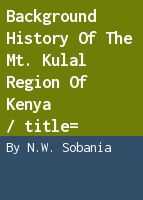 Background history of the Mt. Kulal region of Kenya