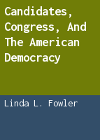 Candidates, Congress, and the American democracy