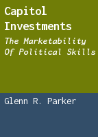 Capitol Investments: The Marketability of Political Skills