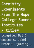 Chemistry experiments from the Hope College Summer Institutes