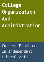 College organization and administration;