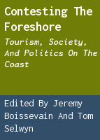 Contesting the foreshore: tourism, society, and politics on the coast