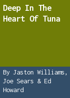 Deep in the heart of Tuna