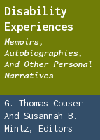 Disability experiences: memoirs, autobiographies, and other personal narratives