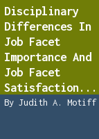 Disciplinary differences in job facet importance and job facet satisfaction among college faculty
