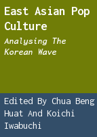 East Asian pop culture: analysing the Korean wave