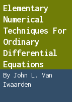 Elementary numerical techniques for ordinary differential equations: student manual