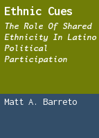 Ethnic Cues: The Role of Shared Ethnicity in Latino Political Participation
