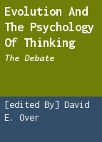 Evolution and the psychology of thinking: the debate