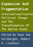 Expansion and fragmentation: internationalization, political change and the transformation of the nation state