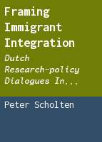 Framing immigrant integration: Dutch research-policy dialogues in comparative perspective