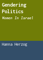Gendering Politics: Women in Israel