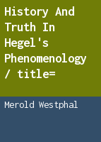 History and truth in Hegel's phenomenology