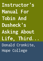 Instructor's manual for Tobin and Dusheck's Asking about life, third edition