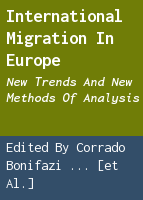 International migration in Europe: new trends and new methods of analysis