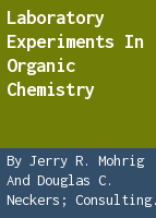 Laboratory experiments in organic chemistry,