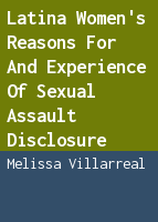 Latina women's reasons for and experience of sexual assault disclosure: a qualitative investigation