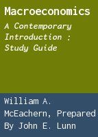Macroeconomics: a contemporary introduction : study guide