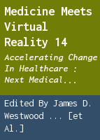 Medicine meets virtual reality 14: accelerating change in healthcare : next medical toolkit