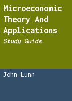 Microeconomic theory and applications: study guide