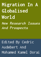 Migration in a globalised world: new research issues and prospects