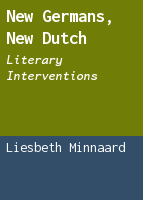 New Germans, new Dutch: literary interventions