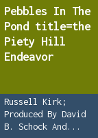 Pebbles in the pond: the Piety Hill Endeavor
