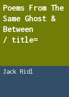 Poems from The same ghost & Between