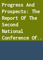 Progress and prospects: the report of the Second National Conference of Governors' Commissions on the Status of Women
