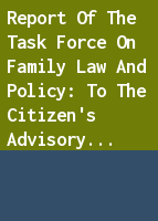Report of the Task Force on Family Law and Policy: to the Citizen's Advisory Council on the Status of Women, April, 1968