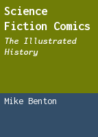 Science fiction comics: the illustrated history