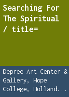 Searching for the spiritual