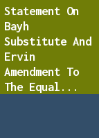 Statement on Bayh substitute and Ervin amendment to the Equal rights amendment