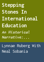 Stepping stones in international education: an historical narrative: 1879-2005