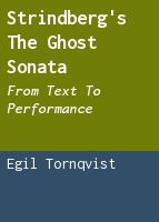 Strindberg's The ghost sonata: from text to performance