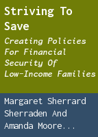 Striving to Save: Creating Policies for Financial Security of Low-Income Families
