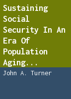 Sustaining social security in an era of population aging