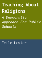 Teaching about Religions: A Democratic Approach for Public Schools