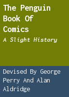 The Penguin book of comics; a slight history