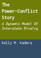 The Power-Conflict Story: A Dynamic Model of Interstate Rivalry