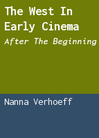 The West in early cinema: after the beginning