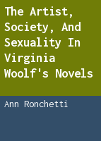 The artist, society, and sexuality in Virginia Woolf's novels