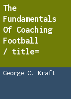 The fundamentals of coaching football