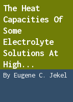 The heat capacities of some electrolyte solutions at high temperatures