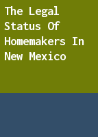 The legal status of homemakers in New Mexico