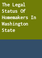 The legal status of homemakers in Washington State